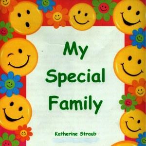 """Katherine Straub """"My Special Family"""""""